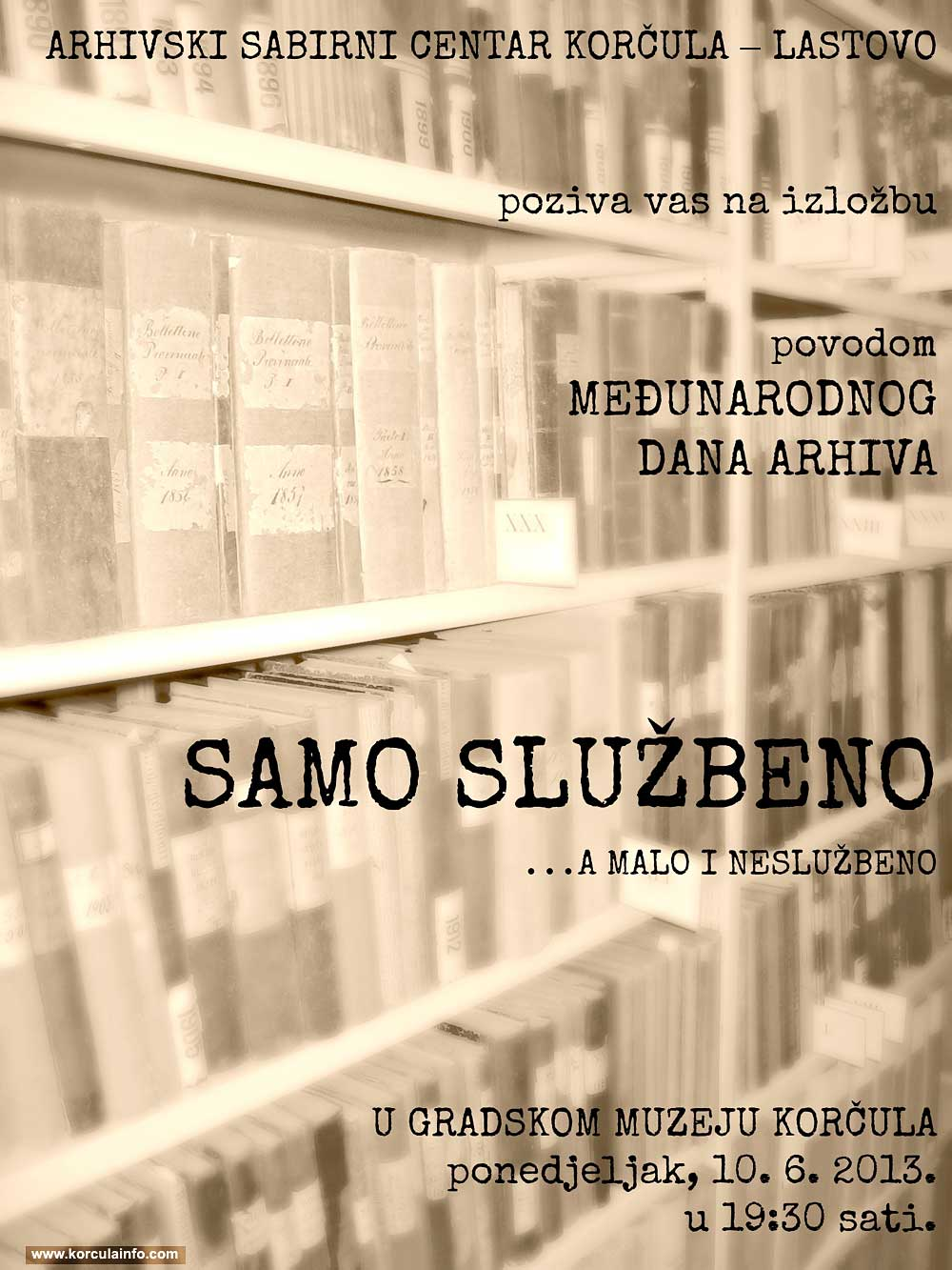 Exhibition Invitation: SAMO SLUŽBENO... a malo i neslužbeno