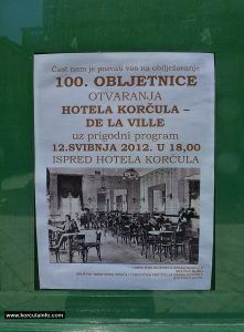 The 100th anniversary of the opening of the Hotel Korcula